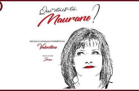 Qui étais-tu Maurane?